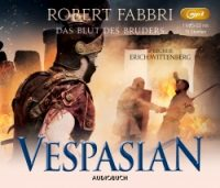 Fabri, Vespasian, Das Blut des Bruders